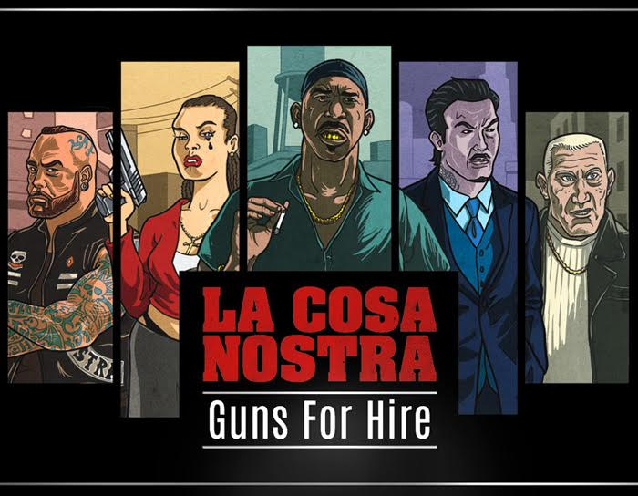 La Cosa Nostra: Guns for Hire